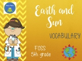 FOSS vocabulary - Earth and Sun - 5th grade