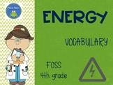 FOSS vocabulary - Energy - 4th grade