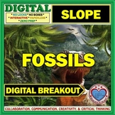 "FOSSILS: Digital Breakout ""ALL"" about SLOPE"