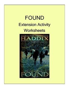 FOUND (MARGARET PETERSON HADDIX) NOVEL EXTENSION ACTIVITY WORKSHEETS