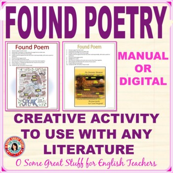 FOUND POETRY Manual and Digital Instructions, Examples, and Scoring Rubric