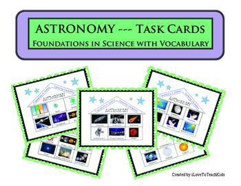FOUNDATIONS IN SCIENCE! Task Cards Earth Science ASTRONOMY