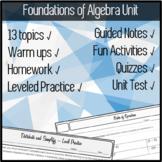 FOUNDATIONS of ALGEBRA - Notes + Practice + Warm Ups + HW