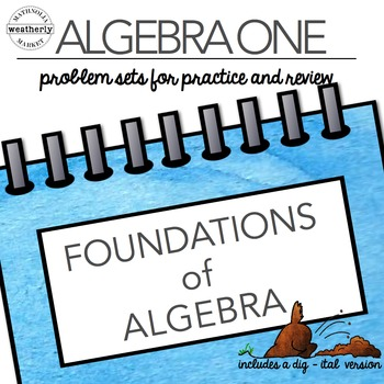 FOUNDATIONS of ALGEBRA - TEN problem sets