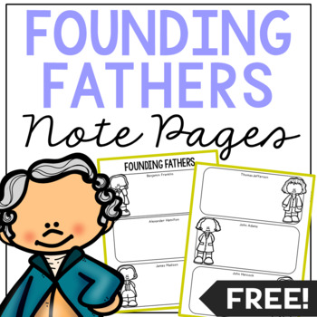 FOUNDING FATHERS Research Activity | American History Illustrated Note Pages