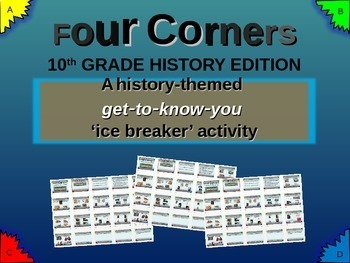 """FOUR CORNERS"" Get-to-know-you game - ice breaker for 10th grade history class"