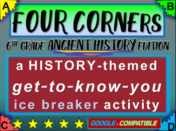 """FOUR CORNERS"" Get-to-know-you game - ice breaker for 6th grade history class"