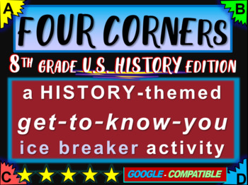 """""""FOUR CORNERS"""" Get-to-know-you game - ice breaker for 8th"""