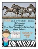 FOUR Mini Lessons on Main Idea and Details Using Nonfiction Text about Zebras.