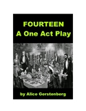 FOURTEEN - A ONE ACT PLAY!