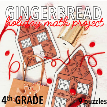 FOURTH GRADE CHRISTMAS MATH PROJECT - GINGERBREAD HOUSES