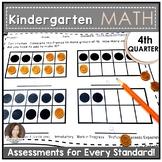 Kindergarten Math Assessments for FOURTH QUARTER