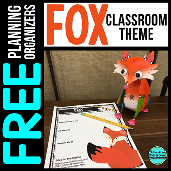 FOX Theme Decor Planner by Clutter Free Classroom