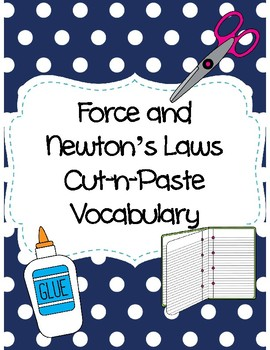 Force and Newton's Laws Cut-n-Paste Vocabulary