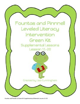 F&P Leveled Literacy Intervention Supplementary Kit~Green Lessons 11-20