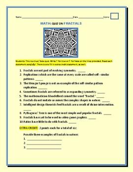FRACTALS: A MATH T/ F QUIZ  W/ ANSWER KEY MG, GRS 4-8
