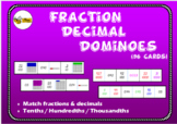 FRACTION DECIMAL DOMINOES: Tenths, Hundredths, Thousandths