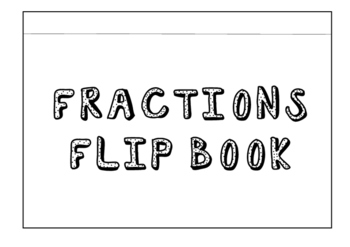 FRACTION FLIP BOOK