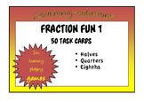 FRACTION TASK CARDS - halves, quarters, eighths - Year 1/2 Skills -50 Task Cards