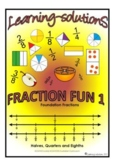 FRACTION FUN 1 - WORKBOOK - halves/quarters/eighths + 50 T