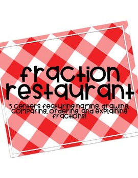 FRACTION RESTAURANT! Centers/Review for Fraction Concepts!