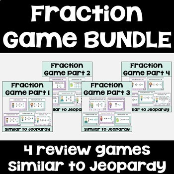 Fraction Games BUNDLE (4 games similar to Jeopardy)