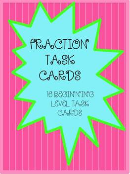 FRACTION TASK CARDS-BEGINING LEVEL