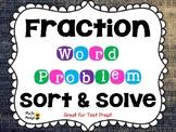 FRACTION WORD PROBLEM SORT AND SOLVE