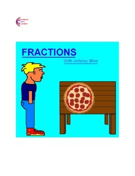 FRACTIONS Story Of Fractions Using Pizza plus 21 Worksheets 3.NF.A.1, 4.NF.B.4ab