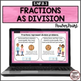FRACTIONS AS DIVISION PowerPoint 5.NF.B.3