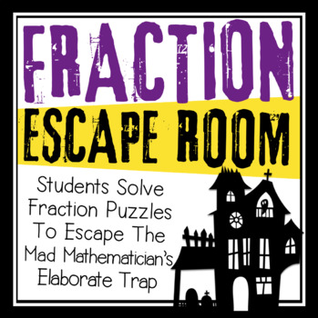 FRACTIONS ESCAPE ROOM
