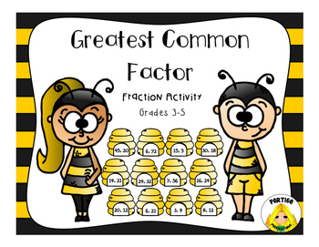 FRACTIONS Greatest Common Factors