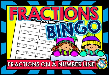 FRACTION ACTIVITIES: FRACTIONS ON A NUMBER LINE GAME: FRACTIONS BINGO