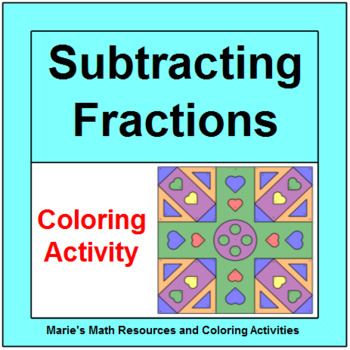 FRACTIONS:  SUBTRACTING PROPER COLORING ACTIVITY #2