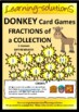 FRACTIONS of a COLLECTION - DONKEY Card Game - 4 sets