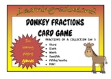 FRACTIONS of a COLLECTION Set 3  - DONKEY CARD GAME - third/sixth/ninth/twelfth+