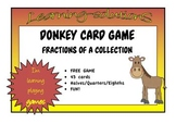 FRACTIONS of a COLLECTION - FREE - DONKEY Card Game (halves, quarters, eighths)