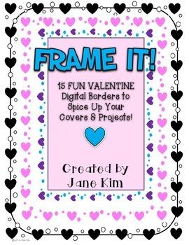 FRAME IT!: 14 VALENTINE FUN BORDERS
