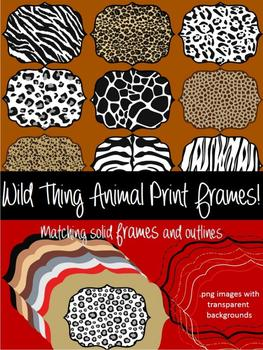 FRAMES - Wild Thing Animal Prints - Personal and Commercial use
