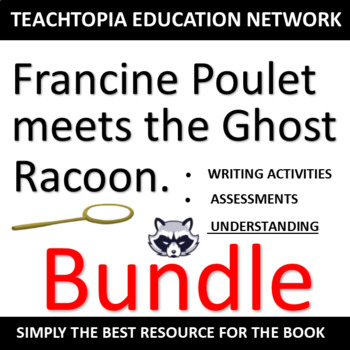 Francine Poulet and the Ghost Raccoon Bundle.  Have fun teaching Kate DiCamillo