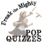 FREAK THE MIGHTY 5 Pop Quizzes