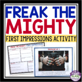 FREAK THE MIGHTY ACTIVITY: FIRST IMPRESSIONS AND STEREOTYPES
