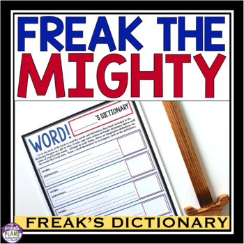 Freak The Mighty Assignment Create A Dictionary By Presto Plans