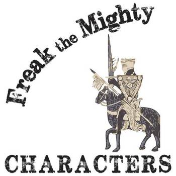 FREAK THE MIGHTY Characters Organizer (by Rodman Philbrick)