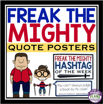 FREAK THE MIGHTY QUOTE POSTERS: HASHTAGS