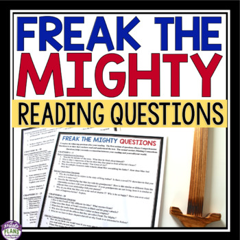 FREAK THE MIGHTY QUESTIONS FOR READING