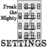 FREAK THE MIGHTY Setting Graphic Organizer - Physical & Em