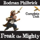 FREAK THE MIGHTY Unit Novel Study (by Rodman Philbrick) -