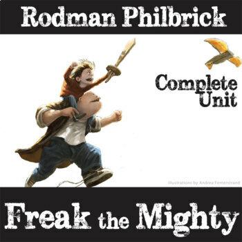 FREAK THE MIGHTY Unit Novel Study (by Rodman Philbrick) -