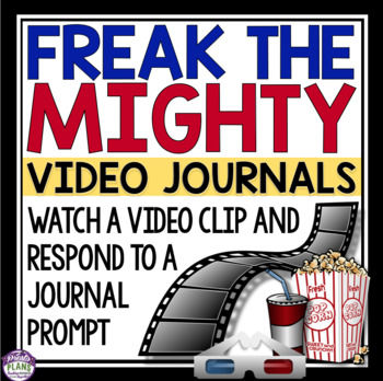 FREAK THE MIGHTY VIDEO JOURNAL PROMPTS